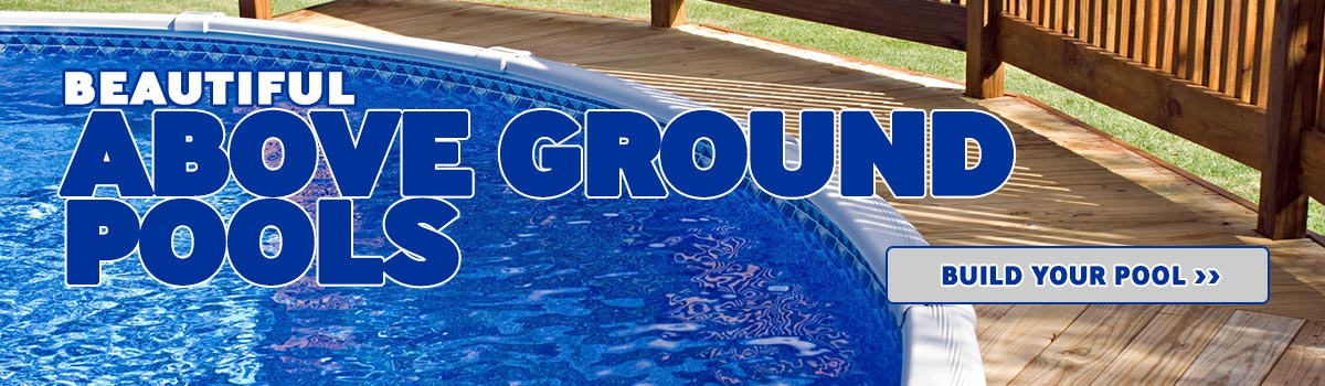 Customizable Above Ground Pools!